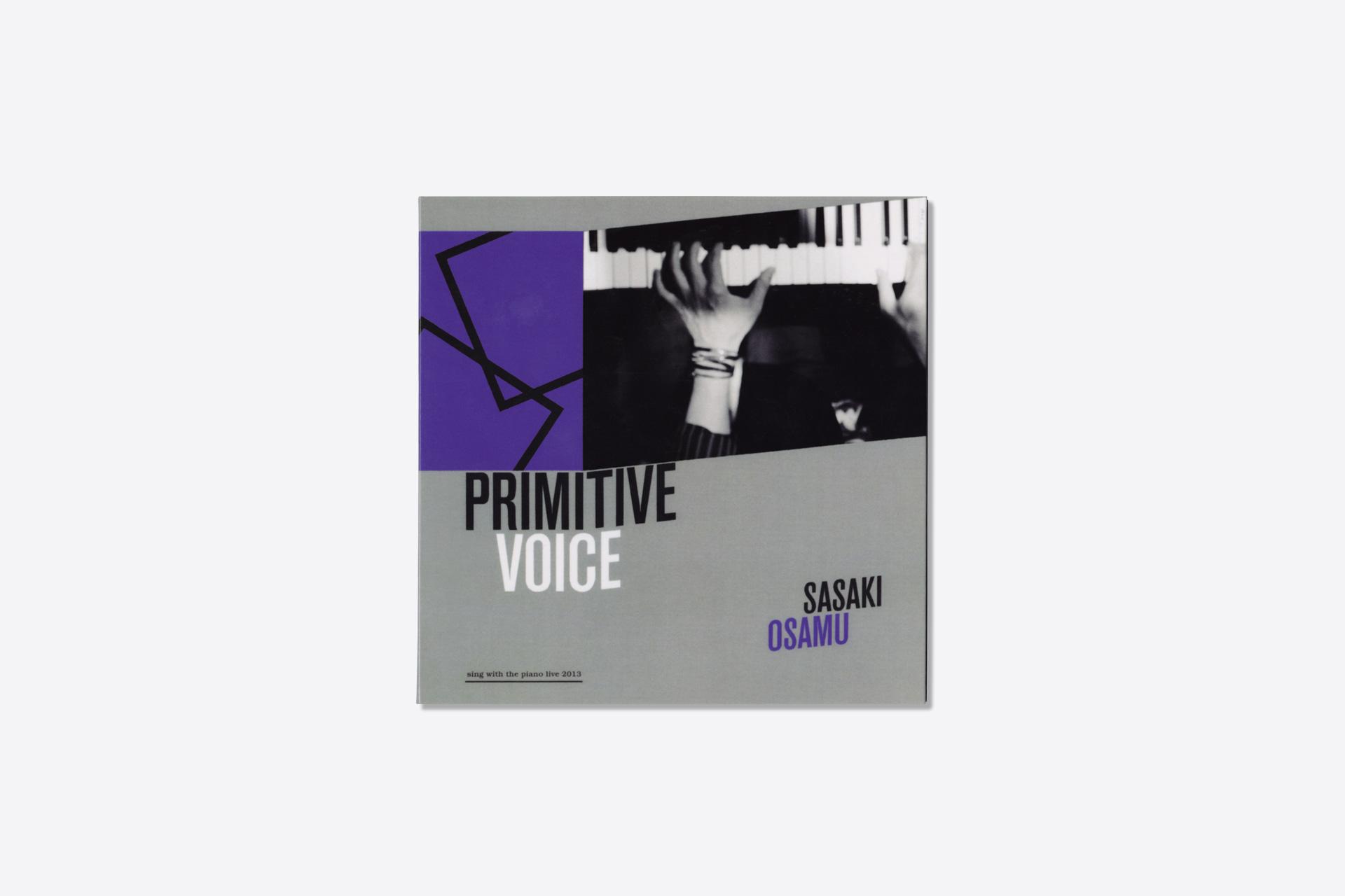PRIMITIVE VOICE / ササキオサム