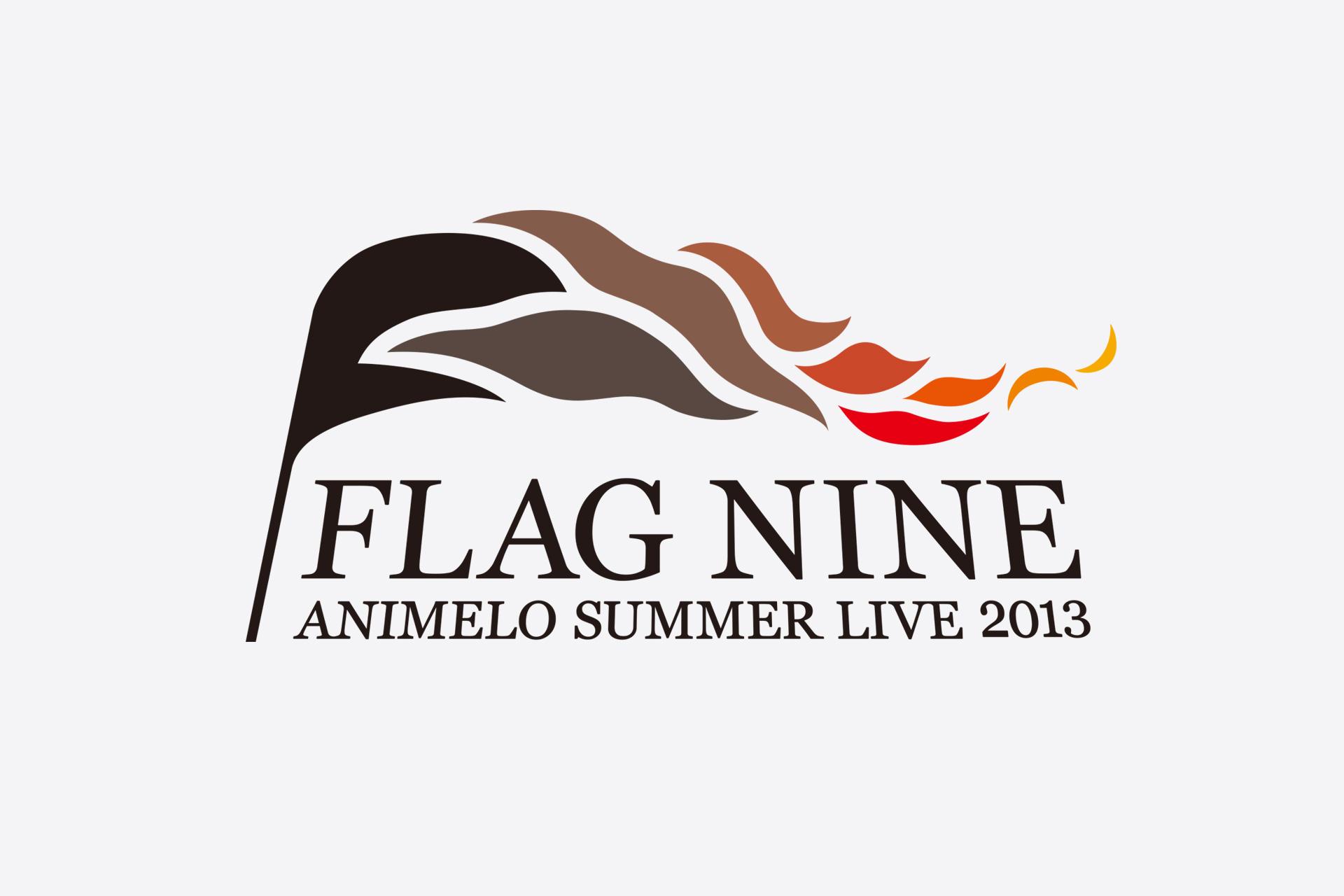 ANIMELO SUMMER LIVE 2013 FLAG NINE